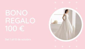 Bono de regalo de 100 euros con tu vestido de novia